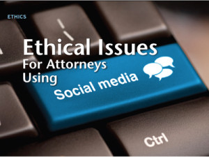SoCalPro-Ethical-Issues-For-Attorneys-Using-Social-Media