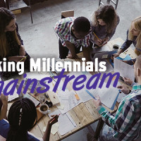 Taking Millennials Mainstream